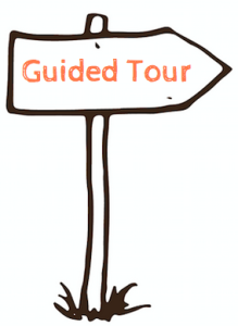 "Sign saying ""guided tour"""